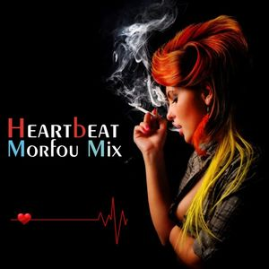 HEARTBEAT - MORFOU (Midnight Live Studio Mix FM)