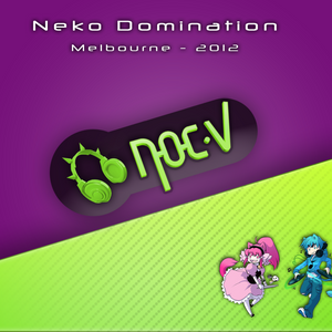 Noc.V @ Neko Domination (Live at DV8 28-04-2012)