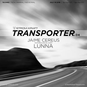 Jaime Cereus @ STROM:KRAFT Radio - Transporter v.04.2