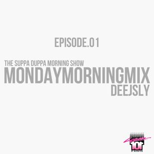 SDMS | DeeJSly Monday Morning Mix - Episode 1