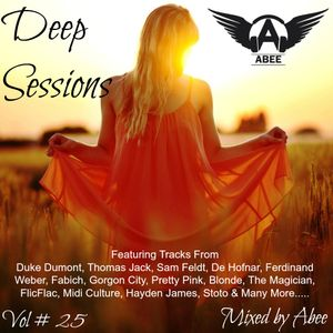Deep Sessions # Vol 25 | 2016 (Vocal Deep House Music Mix) Mixed by Abee