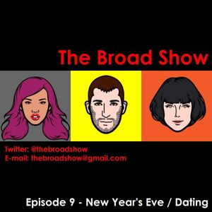 The Broad Show - Ep. 9