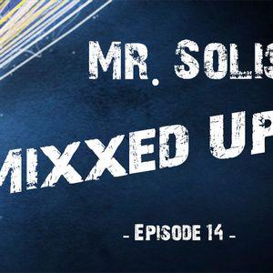 Mr. Solis - Mixxed Up #14