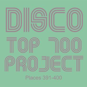 Disco Top 700 Project - Places 491-400
