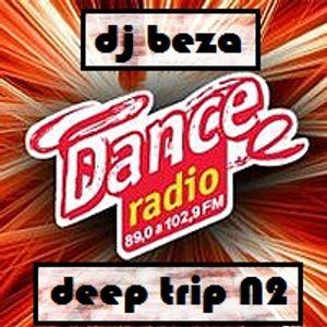 DJ Beza - Deep Trip N2 (live@Dance Radio 16.2.2014)