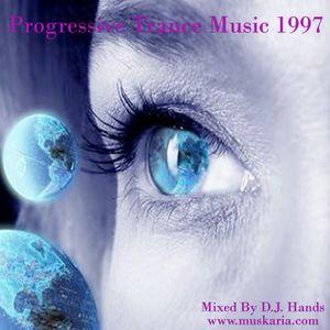 Progressive Trance 1997 - Mixed By Dj Hands (Muskaria)