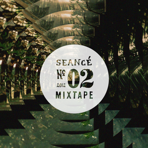 Séance Mixtape No.02 by FARFARA