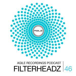 Agile Recordings Podcast 046 with Filterheadz