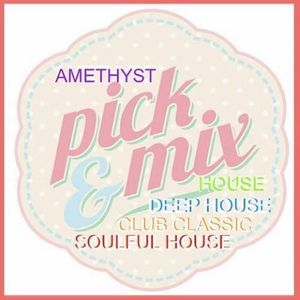8th Feb 2016 Amethyst Pick & Mix On 50 Shades Of House