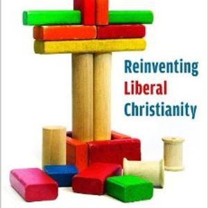 Theo Hobson | Reinventing Liberal Christianity