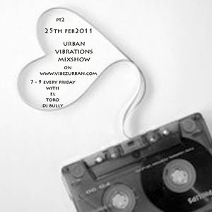 25th feb11 urban vibrations mixshow DjBully pt2