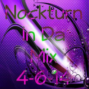 Nockturn In Da Mix 4-6-14