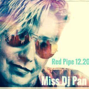 RED_PIPE_Miss Dj Pan