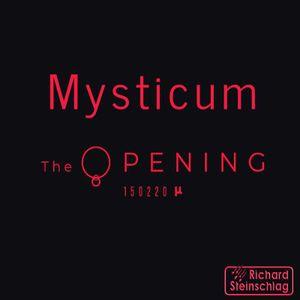Mysticum - The O pening