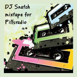 DJ Snatch at Pillsradio Monday 05.02.12