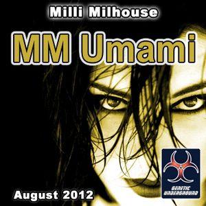 Milli Milhouse - MM Umami (August 2012)