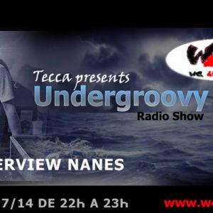 10 Tecca pres. Undergroovy RadioShow 2014 guest mix Dj Nanes