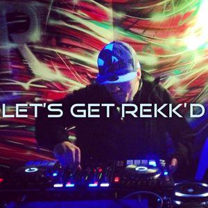 Rekka - LETS GET REKK'D