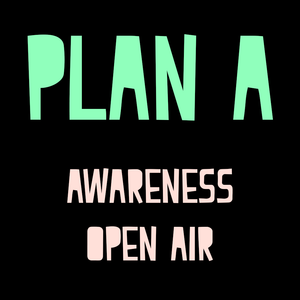 Plan A @ Awareness Open Air 2017