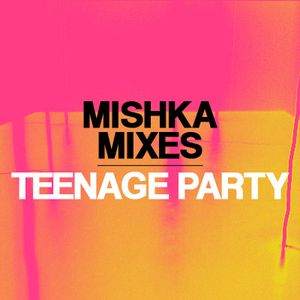 Teenage Party — Even More Love