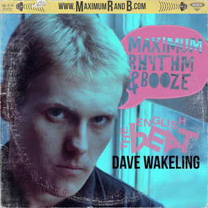 with special guest, The English Beat's Dave Wakeling