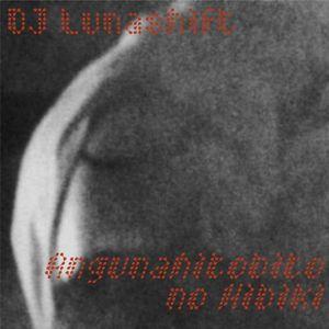 DJ Lunashift - Angunahitobito no Hibiki