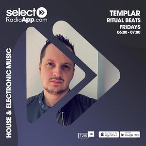 Templar pres. Ritual Beats on Select Radio UK / Exclusive Residency - June 11th 2021