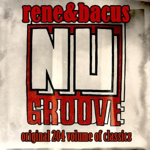 Rene & Bacus - NU GROOVE RAW HOUSE MIX (CLASSICS FROM THE PAST) (Sep 2017)