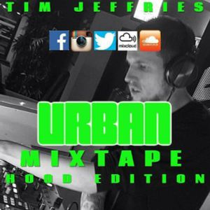 Tim Jeffries - Urban Mixtape (Hood Edition)