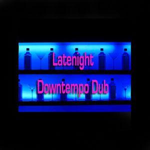 Latenight Downtempo Dub (cont. mix)