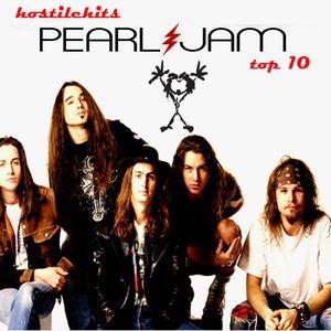 Hostile Hits - Pearl Jam Top 10