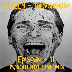 Episode 11 Psycho Hotline mix