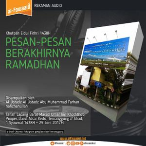 [Khutbah Iedul Fithr] Pesan-Pesan Berakhirnya Ramadhan