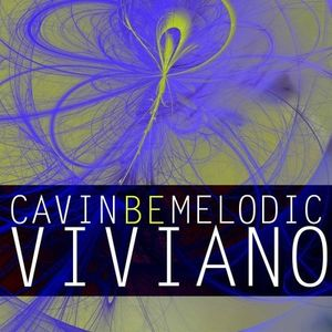 Cavin Viviano  BE:MELODIC MIX 2012