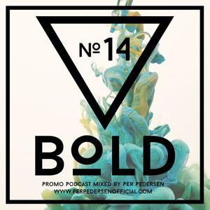 Per Pedersen's BOLD Podcast - Episode Nº 14