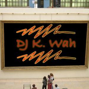 Dance Mix 06|08|12 (DJ K. Wah!)