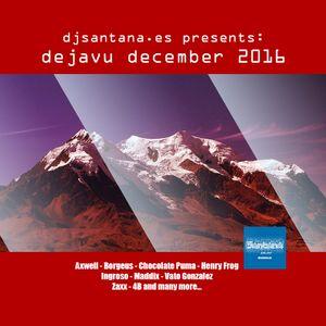 DJSantana Presents DejaVu December 2016