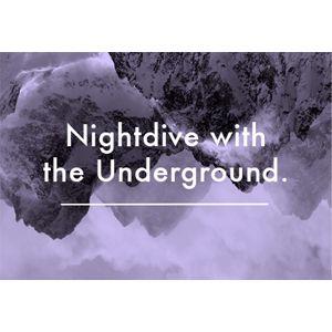 Nightdive with the Underground