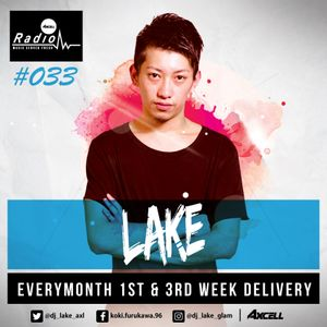 Axcell Radio Episode 033 - DJ LAKE