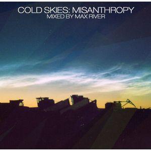 Max River - Cold Skies: Misanthropy