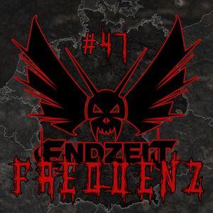 ENDZEIT FREQUENZ #47 Deutschland (2017-10-08)