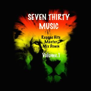 Dj Seven Thirty Reggae Hits Master Mix Down Vol.1