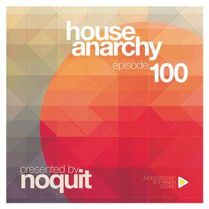 Dj NOQUIT - HOUSE ANARCHY EP 100