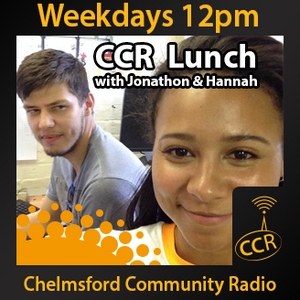 CCR Lunchtime - @CCRLunchtime - Jonathon Russell - 10/08/14 - Chelmsford Community Radio