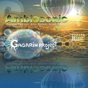 Sweet Dreams (Ambiosonic 2012 - part 2 of 3) mixed by Gagarin Project