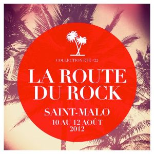selected modern music #199 - route du rock | ete 2012 | part I