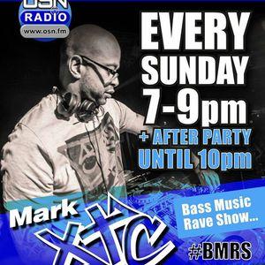 Mark XTC Bass Music Rave Show 09_07_2017  OSN Radio