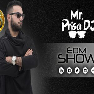 Mr. Prisa Deejay - EDM Show #100 (Preview)