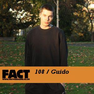 FACT Mix 108: Guido