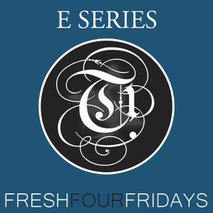 DJ Tehrani presents Fresh 4 Fridays - E Series (Episode 001)